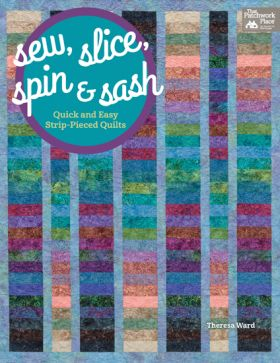 Martingale - Sew, Slice, Spin and Sash (Print version + eBook bundle)