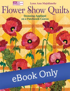 Martingale - Flower Show Quilts eBook