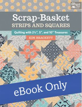 Martingale - Scrap-Basket Strips and Squares eBook