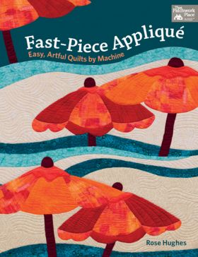 Martingale - Fast-Piece Applique (Print version + eBook bundle)