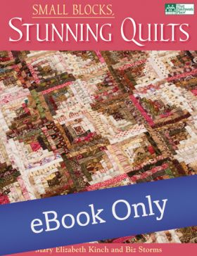 Martingale - Small Blocks, Stunning Quilts eBook
