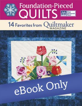 Martingale - Foundation-Pieced Quilts eBook