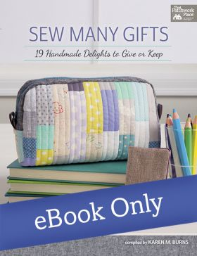 Martingale - Sew Many Gifts eBook