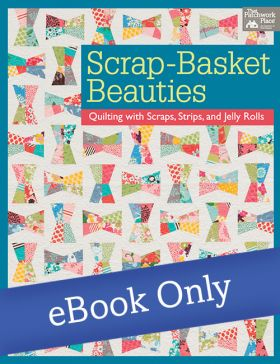Martingale - Scrap-Basket Beauties eBook