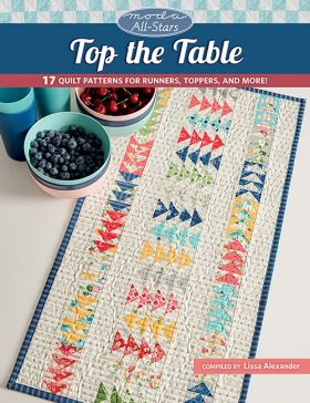 Martingale - Moda All-Stars - Top the Table (Print version + eBook bundle)