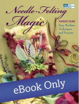 Martingale - Needle-Felting Magic eBook