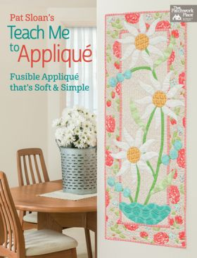 Martingale - Pat Sloan's Teach Me to Applique