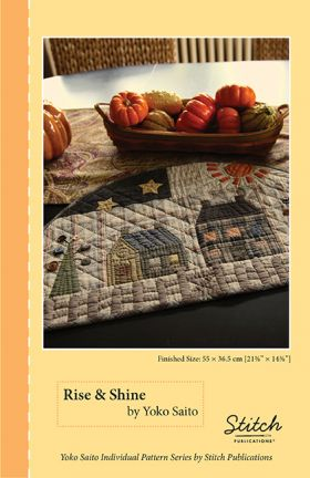Martingale - Rise and Shine Quilt Pattern