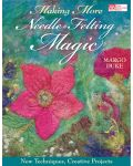 Martingale - Making More Needle-Felting Magic (Print version + eBook bundle)