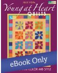 Martingale - Young at Heart Quilts eBook eBook