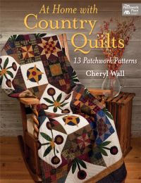 At Home with Country Quilts