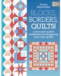 Martingale - Blocks, Borders, Quilts! (Print version + eBook bundle)