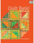 Martingale - Quilt Batik! (Print version + eBook bundle)