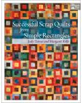 Martingale - Successful Scrap Quilts from Simple Rectangles (Print version + eBo
