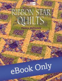 Martingale - Ribbon Star Quilts eBook eBook