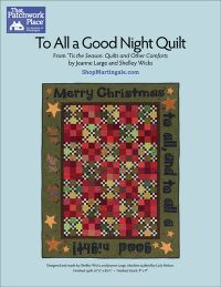 Martingale - To All a Good Night Quilt ePattern