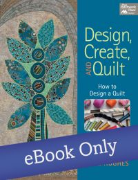 Martingale - Design, Create, and Quilt eBook