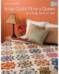 Martingale - Scrap Quilts Fit for a Queen (Print version + eBook bundle)