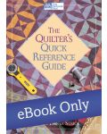 The Quilter's Quick Reference Guide