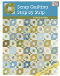 Martingale - Scrap Quilting, Strip by Strip (Print version + eBook bundle)
