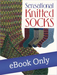 Martingale - Sensational Knitted Socks eBook