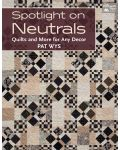 Martingale - Spotlight on Neutrals (Print version + eBook bundle)