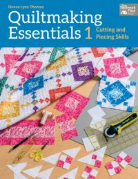 Quiltmaking Essentials 1