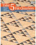 Take 5 Fat Quarters