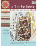 Martingale - A Flair for Fabric (Print version + eBook bundle)