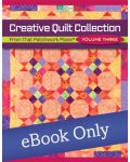 Creative Quilt Collection Volume Three - From That Patchwork Place
