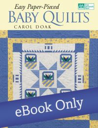 Easy Paper-Pieced Baby Quilts