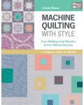 Martingale - Machine Quilting with Style