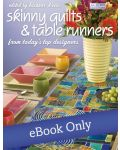 Martingale - Skinny Quilts and Table Runners eBook