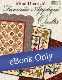 Mimi Dietrich's Favorite Applique Quilts