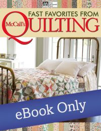 Martingale - Fast Favorites from McCall's Quilting eBook
