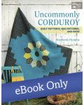 Martingale - Uncommonly Corduroy eBook