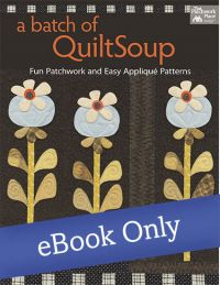 A Batch of QuiltSoup