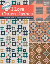 Block-Buster Quilts: I Love Churn Dashes