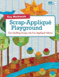 Martingale - Scrap-Applique Playground (Print version + eBook bundle)